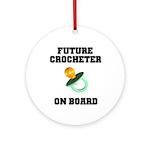Baby On Board - Future Crocheter Ornament (Round)