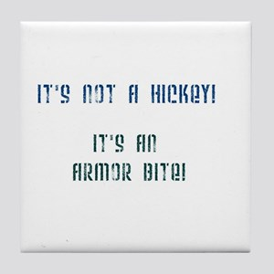 It's NOT A Hickey! Tile Coaster