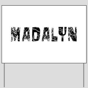 Madalyn Faded (Black) Yard Sign
