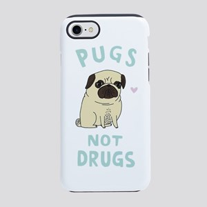 Pugs not drugs iPhone 8/7 Tough Case