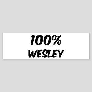 100 Percent Wesley Bumper Sticker