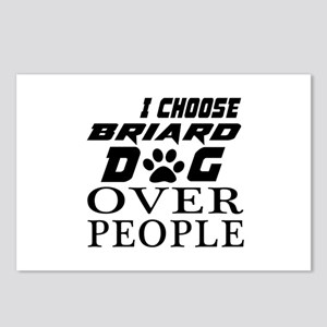 I Choose Briard Dog Over Postcards (Package of 8)
