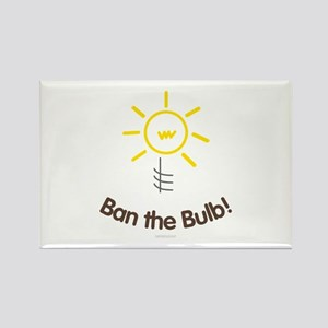 Ban the Bulb Rectangle Magnet