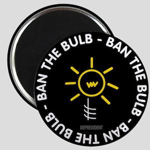 Ban the Bulb Magnet