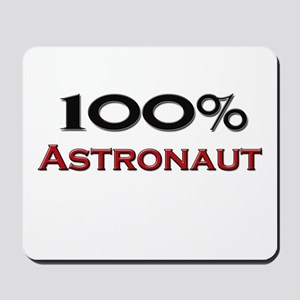 100 Percent Astronaut Mousepad