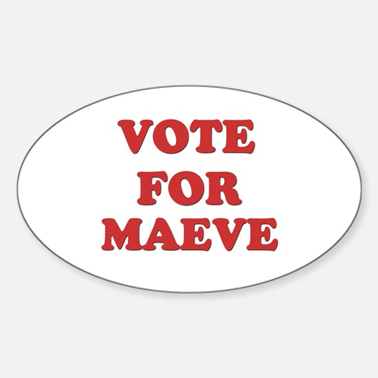 Vote for MAEVE Oval Decal
