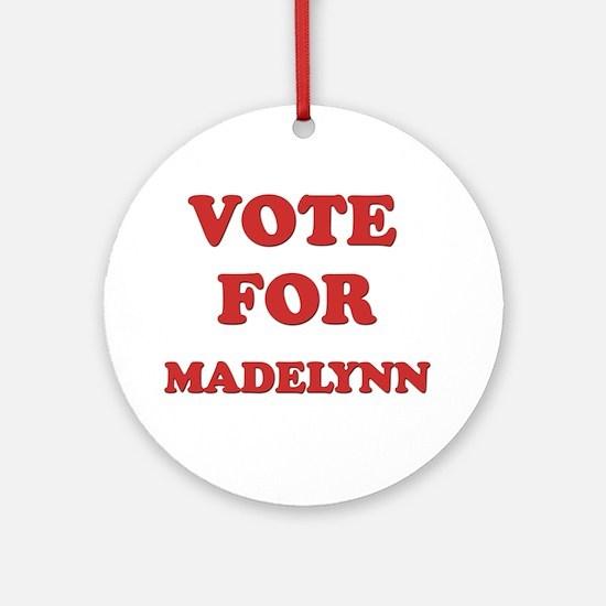 Vote for MADELYNN Ornament (Round)