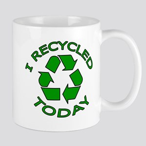 I Recycled Today Mug