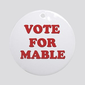 Vote for MABLE Ornament (Round)