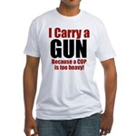 I carry a GUN Fitted T-Shirt