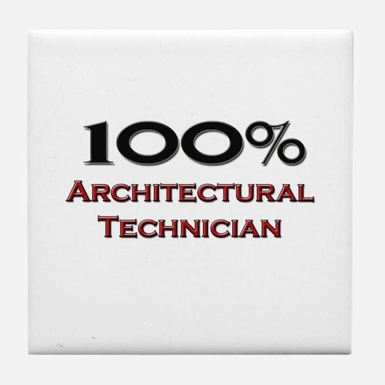 100 Percent Architectural Technician Tile Coaster