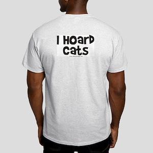 I Hoard Cats Light T-Shirt