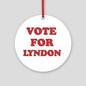 Vote for LYNDON Ornament (Round)