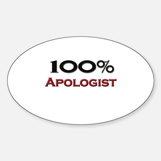 100 Percent Apologist Oval Decal
