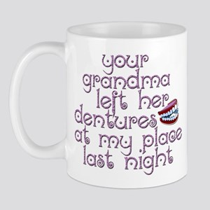 Grandma Left Her Dentures Mug