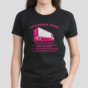 Trucker's Wife Humor T-Shirt