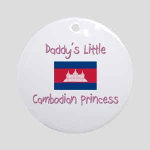 Daddy's little Cambodian Princess Ornament (Round)