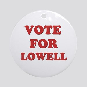 Vote for LOWELL Ornament (Round)