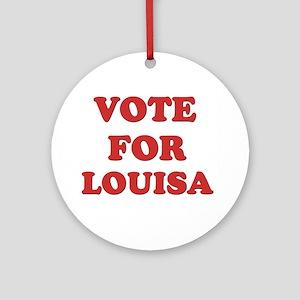 Vote for LOUISA Ornament (Round)