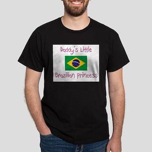 Daddy's little Brazilian Princess Dark T-Shirt