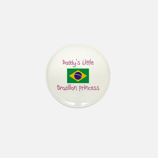 Daddy's little Brazilian Princess Mini Button
