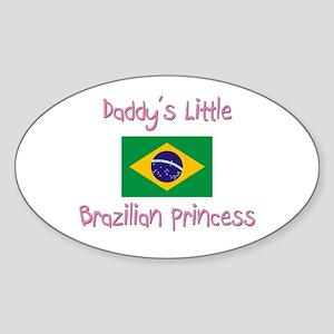 Daddy's little Brazilian Princess Oval Sticker