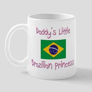 Daddy's little Brazilian Princess Mug