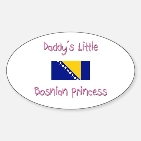 Daddy's little Bosnian Princess Oval Decal