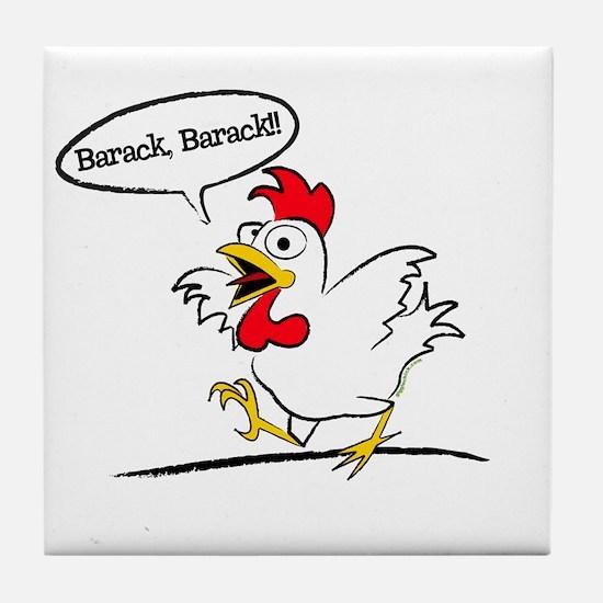 Barack, Barack!! Tile Coaster