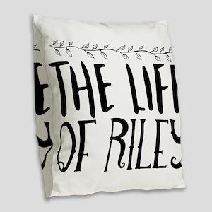 the life of Riley Burlap Throw Pillow