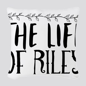 the life of Riley Woven Throw Pillow