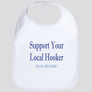 Support Your Local Hooker Bib