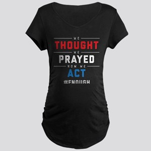 Now We Act #ENOUGH Maternity Dark T-Shirt