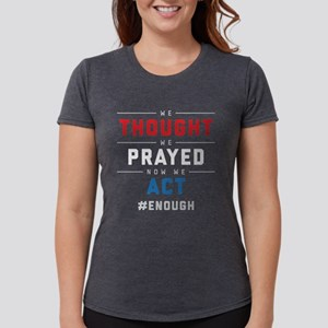 Now We Act #ENOUGH Womens Tri-blend T-Shirt