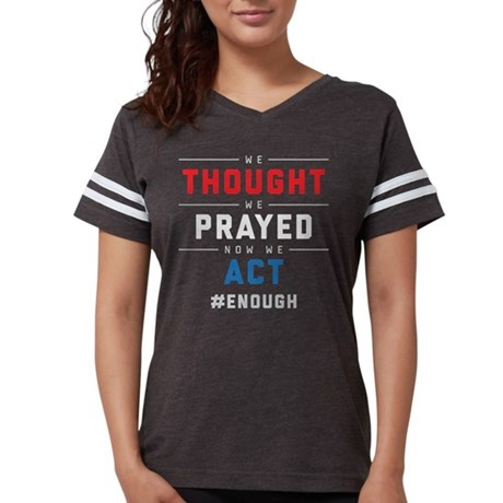 Now We Act #ENOUGH Womens Football Shirt