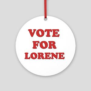 Vote for LORENE Ornament (Round)