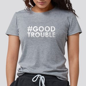 #GOOD TROUBLE T-Shirt