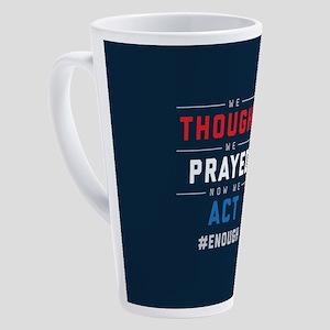 Now We Act #ENOUGH 17 oz Latte Mug