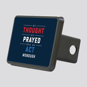 Now We Act #ENOUGH Rectangular Hitch Cover