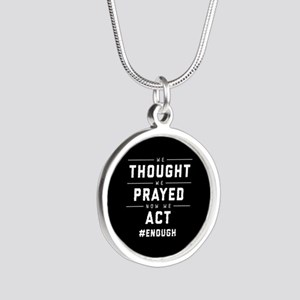 Now We Act #ENOUGH Silver Round Necklace