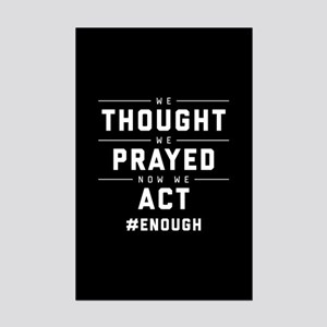 Now We Act #ENOUGH Mini Poster Print