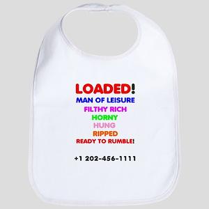 LOADED - MAN OF LEISURE, FILTHY RICH - HO Baby Bib