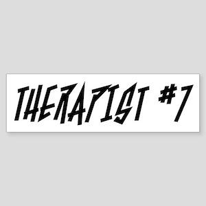 """""""Therapist #7"""" Bumper Sticker"""