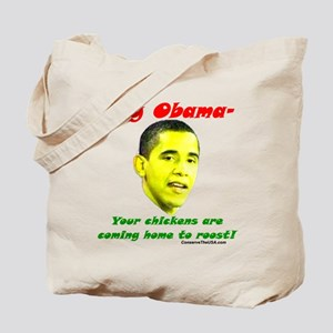 """Obama's Chickens"" Tote Bag"