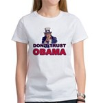 Don't Trust Obama Women's T-Shirt