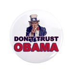 """Don't Trust Obama 3.5"""" Button (100 pack)"""