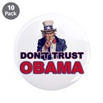 """Don't Trust Obama 3.5"""" Button (10 pack)"""