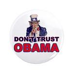 "Don't Trust Obama 3.5"" Button"