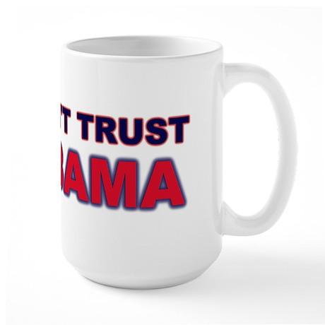 Don't Trust Obama Large Mug