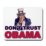 Don't Trust Obama Mousepad